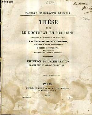 THESE POUR LE DOCTORAT EN MEDECINE - INFLUENCE DE L'ALIMENTATION COMME MOYEN ORGANOPLASTIQUE.:...