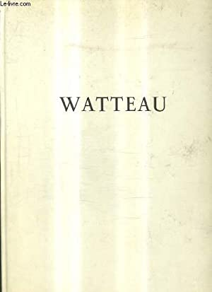WATTEAU / LES GRANDS PEINTRES.: GAUTHIER MAXIMILIEN