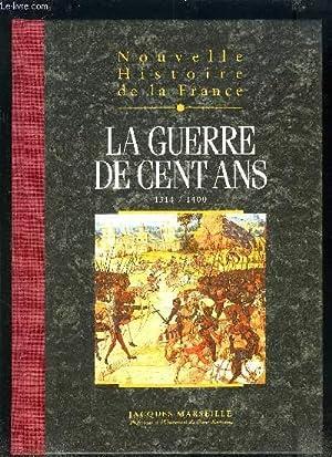 NOUVELLES HISTOIRE DE LA FRANCE - TOME 7 : LA GUERRE DE CENT ANS.: MARSEILLE JACQUES