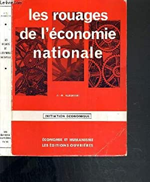 LES ROUAGES DE L'ECONOMIE NATIONALE - INITIATION ECONOMIQUE - 2ème EDITION: ALBERTINI J...