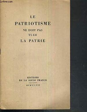 LE PATRIOTISME NE DOIT PAS TUER LA: ANONYME