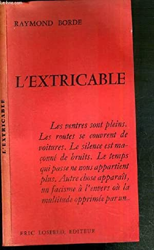 L'EXTRICABLE: BORDE RAYMOND