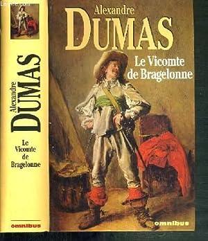 LE VICOMTE DE BRAGELONNE / DOSSIER HISTORIQUE ETABLI PAR CLAUDE AZIZA.: DUMAS ALEXANDRE