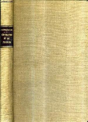 GEOGRAPHIE HISTORIQUE DE LA FRANCE OU HISTOIRE DE LA FORMATION DU TERRITOIRE FRANCAIS.: L.DUSSIEUX