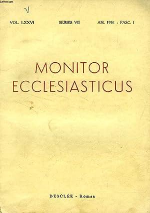 MONITOR ECCLESIASTICUS, VOL. LXXVI, SERIES VII, AN.: COLLECTIF