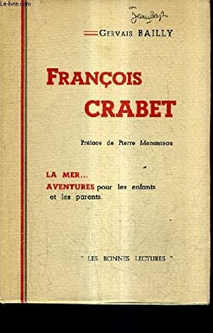 FRANCOIS CRABET.: BAILLY GERVAIS