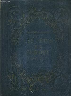LES FETES EN EUROPE AU XVIIIE SIECLE.: PILON EDMOND &SAISSET FREDERIC