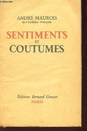 SENTIMENTS ET COUTUMES: MAUREL ANDRE