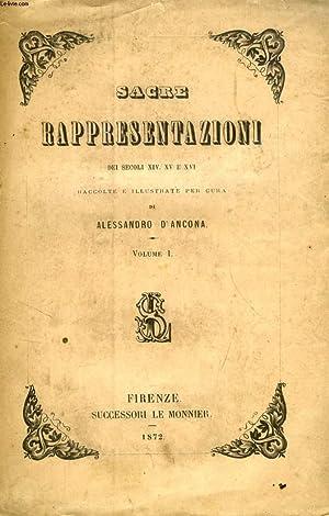 SACRE RAPPRESENTAZIONI DEI SECOLI XIV, XV E XVI, VOLUME III: ANCONA ALESSANDRO D'