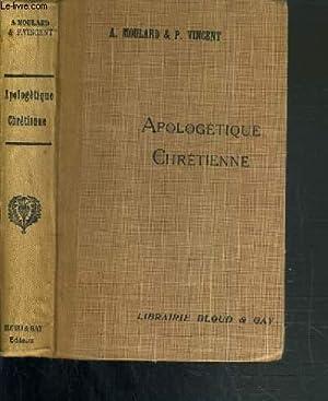 APOLOGETIQUE CHRETIENNE - 92ème EDITION: MOULARD A. & VINCENT P.