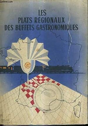 LES PLATS REGIONAUX DES BUFFETS GASTRONOMIQUES.: COLLECTIF