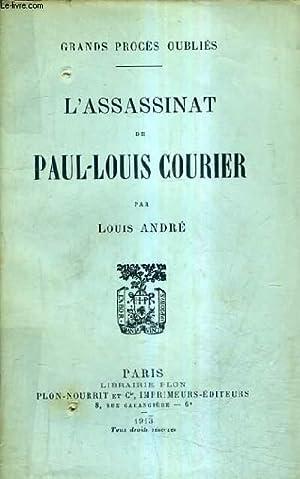L'ASSASSINAT DE PAUL LOUIS COURIER / GRAND: ANDRE LOUIS
