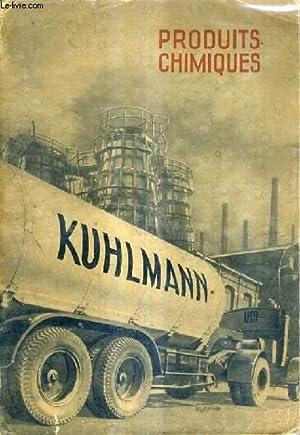 PRODUITS CHIMIQUES KUHLMANN.: COLLECTIF