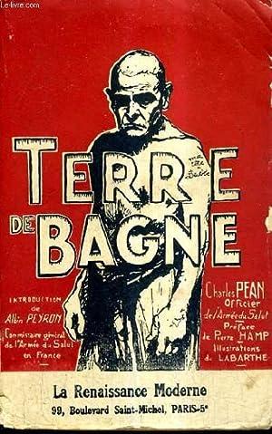 TERRE DE BAGNE.: PEAN CHARLES