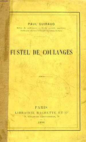 FUSTEL DE COULANGES: GUIRAUD PAUL