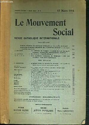 LE MOUVEMENT SOCIAL - REVUE CATHOLIQUE INTERNATIONALE - XXXIXe ANNEE - 15 MARS 1914: COLLECTIF