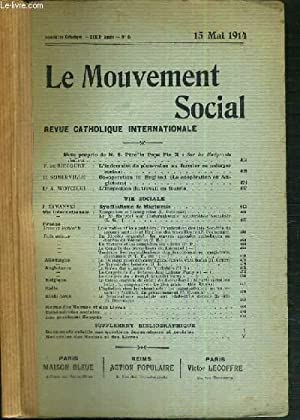 LE MOUVEMENT SOCIAL - REVUE CATHOLIQUE INTERNATIONALE - XXXIXe ANNEE - 15 MAI 1914: COLLECTIF