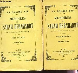MEMOIRES DE SARAH BERNHARDT - Ma double: BERNHARD SARAH