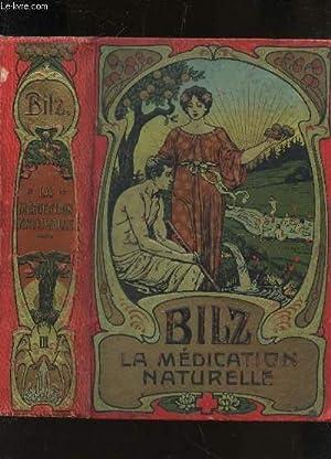 LA NOUVELLE MEDICATION NATURELLE - HAUTES RECOMPENSES: BILZ F.R.
