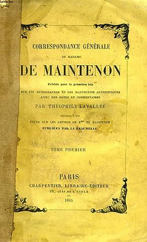 CORRESPONDANCE GENERALE DE MADAME DE MAINTENON, 4 TOMES: MAINTENON MADAME DE, Par Th. LAVALLEE