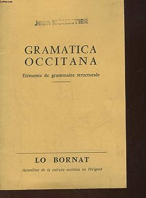 GRAMATICA OCCITANA - ELEMENTS DE GRAMMAIRE STRUCTURALE: COLLECTIF
