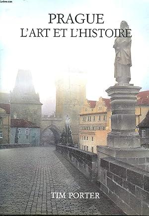 PRAGUE L'ART ET L'HISTOIRE: PORTER TIM