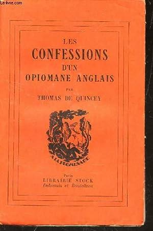 LES CONFESSIONS D'UN OPIOMANE ANGLAIS: DE QUINCEY THOMAS