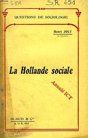 LA HOLLANDE SOCIALE (QUESTIONS DE SOCIOLOGIE, N° 651): JOLY HENRI