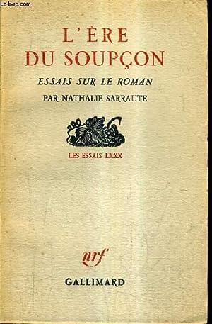 L'ERE DU SOUPCON ESSAIS SUR LE ROMAN: SARRAUTE NATHALIE