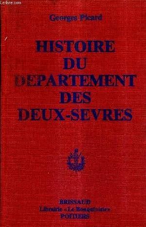 HISTOIRE DU DEPARTEMENT DES DEUX SEVRES 1790-1939 .: PICARD GEORGES