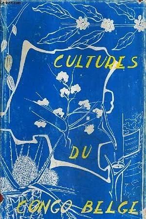 LES PRINCIPALES CULTURES DU CONGO BELGE /: MARCEL VAN DEN