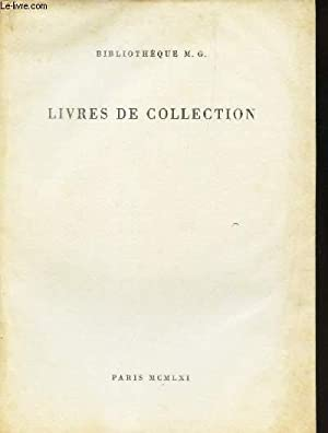 CATALOGUE AUX ENCHERES - BIBLIOTHEQUE M.G. - LIVRES DE COLLECTION - AU PALAIS GALLIEN A PARIS LE 10...