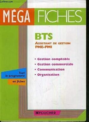 MEGA FICHES - BTS ASSISANT DE GESTION PME-PMI - GESTION COMPTABLE - GESTION COMMERCIALE - ...