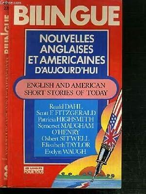 NOUVELLES ANGLAISES ET AMERICAINES D'AUJOURD'HUI - BILINGUE- ENGLISH ANS AMERICAN SHORT ...
