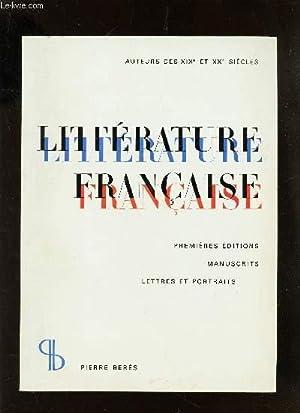 CATALOGUE 61 / LITTERATURE FRANCAISE - PREMIERES EDITIONS - Manuscrits, lettres et portraits &...
