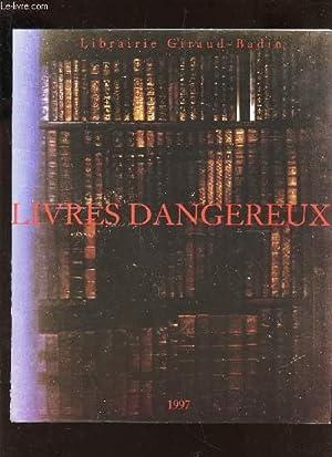 CATALOGUE : LIVRES DANGEREUX: COLLECTIF