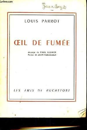 OEIL DE FUMEE.: PARROT LOUIS