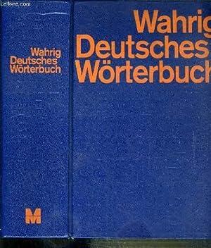 DEUTCHES WORTERBUCH - MIT EINEM, LEXIKON DER DEUTSCHEN SPRACHLEHRE / TEXTE EN ALLEMAND: WAHRIG...