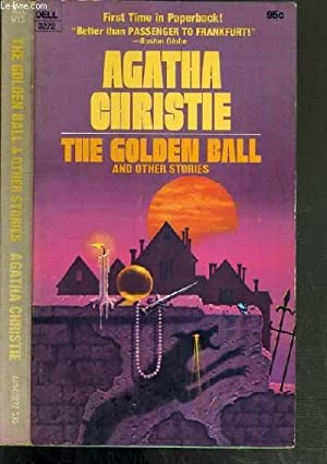 THE GOLDEN BALL AND OTHER STORIES /: CHRISTIE AGATHA