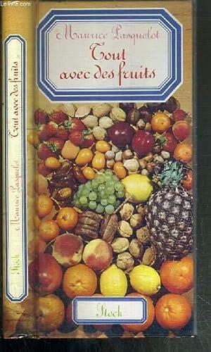 TOUT AVEC DES FRUITS: PASQUELOT MAURICE