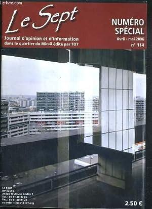 LE SEPT - JOURNAL D'OPINION ET D'INFORMATION DANS LE QUARTIER DU MIRAIL - NUMERO SPECIAL ...