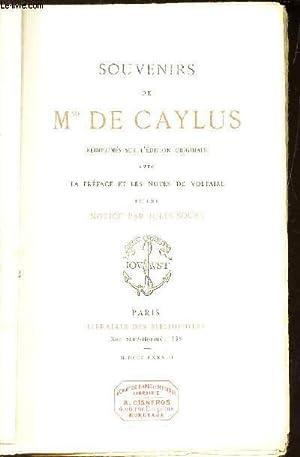 SOUVENIRS DE Mme DE CAYLUS - Réimprimés sur l' édition originale avec la ...
