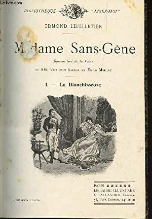 MADAME SANS-GENE - I : BLANCHISSEUSE + II : LA MARECHALE / N°8 DE LA COLLECTION ROMANS.: ...