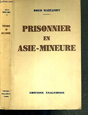 PRISONNIER EN ASIE-MINEURE: WARTANOFF BORIS