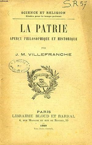 LA PATRIE, APERCU PHILOSOPHIQUE ET HISTORIQUE (SCIENCE ET RELIGION, ETUDES POUR LE TEMPS PRESENT, N...