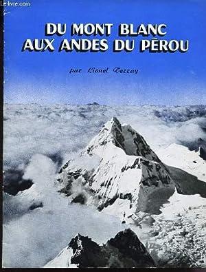 DU MONT BLANC AUX ANDES DU PEROU.: TERRAY LIONEL