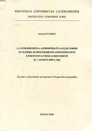 LA GIURISPRUDENZA AMMINISTRATIVA SULLE NORME IN MATERIA DI PROCEDIMENTO AMMINISTRATIVO E DIRITTO D&...