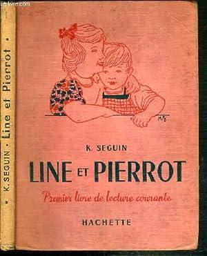LINE ET PIERROT - PREMIER LIVRE DE: SEGUIN K.