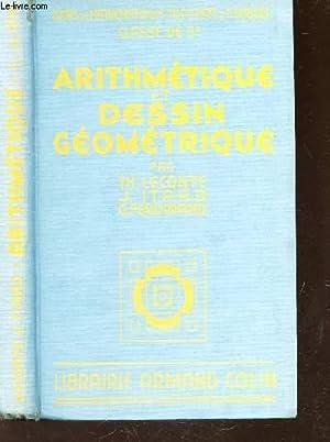 ARITHMETIQUE ET DESSIN GEOMETRIQUE / COURS DE MATHEMATIQUES TH. LECONTE - CLASSE DE 5e.: ...