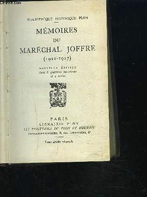 MEMOIRES DU MARECHAL JOFFRE (1910-1917) - Nouvelle édition: COLLECTIF